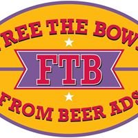Free The Bowl From Beer Ads