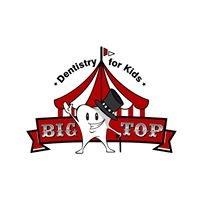 Big Top Dentistry for Kids