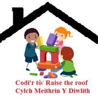 Y Diwlith  Codi'r tô/ Raise the roof