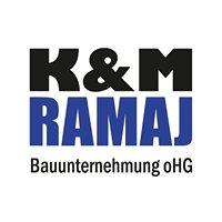 K&M Ramaj Bauunternehmung