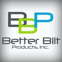 Better Bilt Products, Inc.