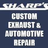 Sharp's Custom Exhaust & Automotive Repair