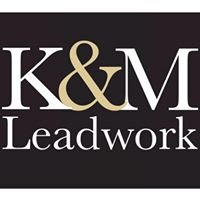 K&M Leadwork Ltd