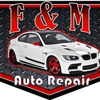 F & M Auto Repair Shop