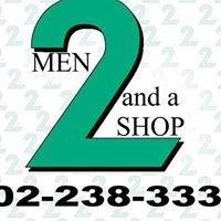 2 Men and a Shop