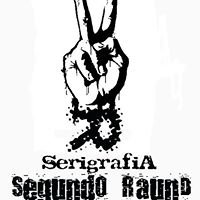 Segundo RaunD. Serigrafia