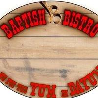 Baptish Bistro - WE PUT the YUM in DAYUM