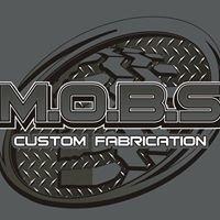 Mobs Custom Fabrication