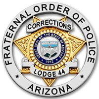 Fraternal Order of Police Arizona Lodge 44 for Corrections