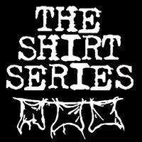 The Shirt Series