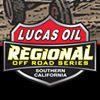 Lucas Oil Regional Off Road Series - SoCal