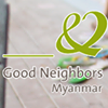 Good Neighbors Myanmar