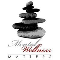 Mental Wellness Matters - feeding the body for a healthy mind