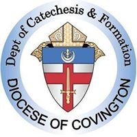 Diocese of Covington Catechesis and Formation