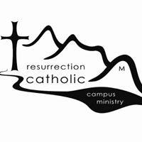 Resurrection Catholic Campus Ministry (RCCM)