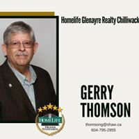 Gerry Thomson Realtor Homelife Glenayre Realty Chilliwack, B.C.