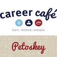 Career Café - Petoskey