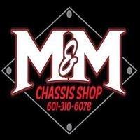 M&M Chassis Shop, LLC
