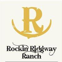 Rockin' Ridgway Ranch