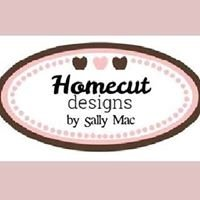 Homecut Designs by Sally Mac