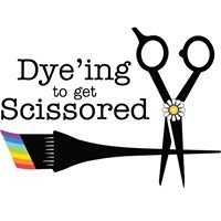Dyeing to get Scissored