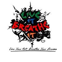 Live It, Breathe It