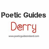 Poetic Guides Derry