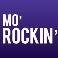 Mo' Rockin'
