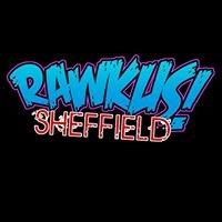 Rawkus Sheffield