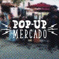 Pop-Up Mercado