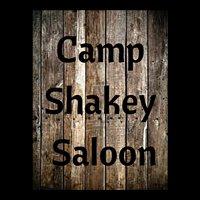 Camp Shakey Saloon
