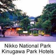 Kinugawa Park Hotels   Japan hotel hot spring(onsen)