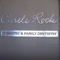 Castle Rock Cosmetic and Family Dentistry