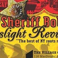 Sheriff Bob's Gaslight Revival