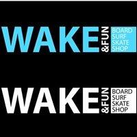WAKE & FUN