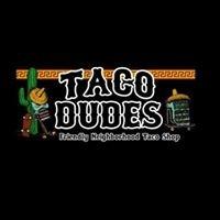 Taco Dudes