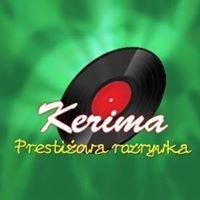 Kerima - Prestiżowa rozrywka