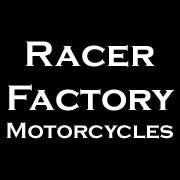 Racer Factory Motorcycles