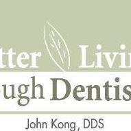John Kong, DDS : Better Living through Dentistry
