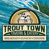Trout Town Tavern & Eatery