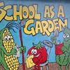 School as a Garden