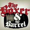 The Boxer & The Barrel