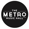 Metro Music Hall