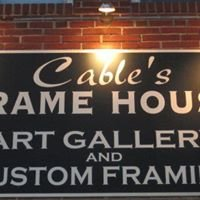 Cable's Frame House Inc