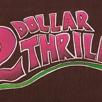 2 Dollar Thrill