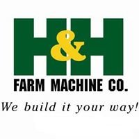 H & H Farm Machine Co., Inc.