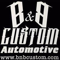 B & B Custom Automotive