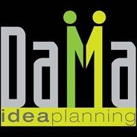 Dama Idea Planning