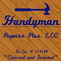 Handyman Repairs Plus, LLC