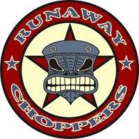 Runaway Choppers